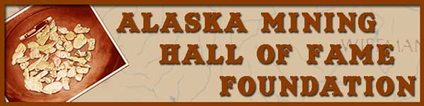 Alaska Mining Hall of Fame Foundation Banner